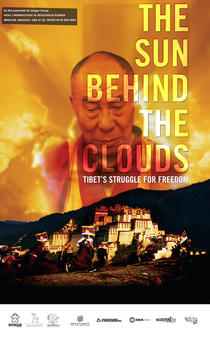 The Sun Behind the Clouds. Tibet's Struggle for Freedom: Tibet's Struggle for Freedom