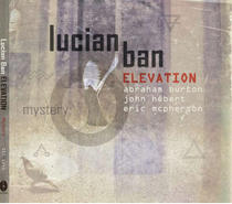 Lucian Ban - Elevation: Mystery