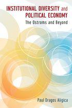 The Ostroms and Beyond: Institutional Diversity and Political Economy