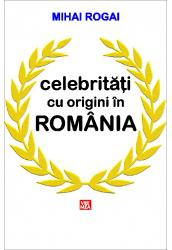 Celebritati cu origini in Romania