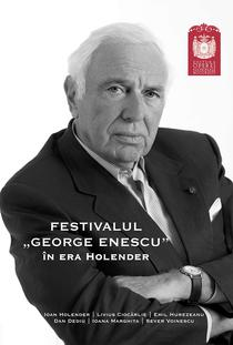 Festivalul George Enescu in era Holender