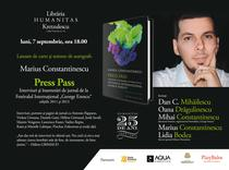 "Press Pass. Interviuri si insemnari de jurnal de la Festivalul International ""George Enescu"" de Marius Constantinescu"