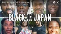 Black in Japan - Documentar Independent