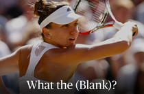 Simona Halep a completat chestionarul What the (blank)