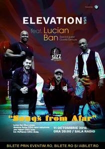 Afis Elevation feat Lucian Ban, la Sala Radio