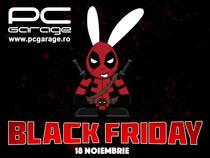 Black Friday la PC Garage