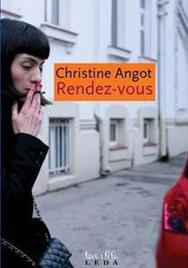 Rendez-vous, de Christine Angot