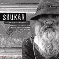 SHUKAR - expozitie de fotografie