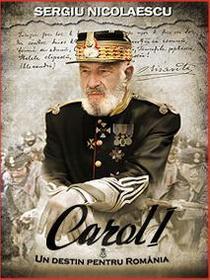 Carol I, regia Sergiu Nicolaescu
