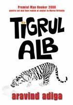 Tigrul alb, de Aravin Adiga
