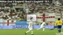 Nilmar, gol superb contra Angliei
