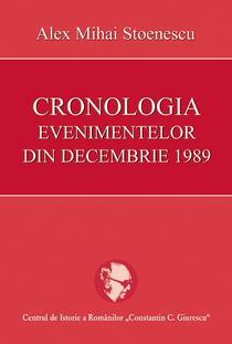 Cronologia evenimentelor din decembrie 1989, de Alex Mihai Stoenescu