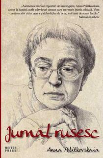 Jurnal rusesc, de Anna Politkovskaia