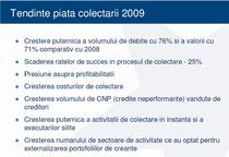 Piata colectarii de creante in 2009