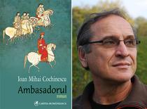 Ambasadorul, de Ioan Mihai Cochinescu