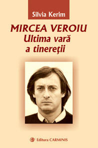 Mircea Veroiu - Ultima vara a tineretii