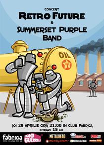 afis Retro Future si Summerset Purple Band in Fabrica