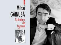 Scindura de frizerie, de Mihai Gainusa