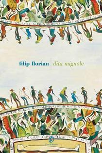 Degete mici (Dito mignole) de Filip Florian