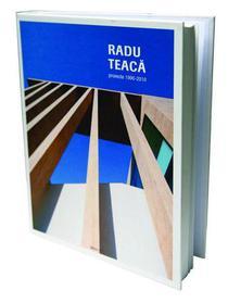 """Radu Teaca- proiecte 1990- 2010"""