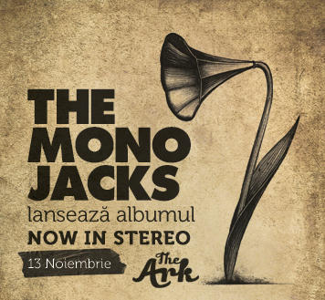 The Mono Jacks - lansare 'Now In Stereo'