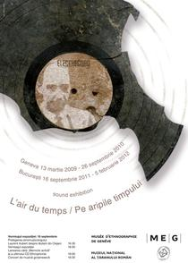 Expozitia Pe aripile timpului - Constantin Brăiloiu