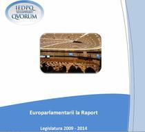 """Studiul """"Europarlamentarii la raport"""""""
