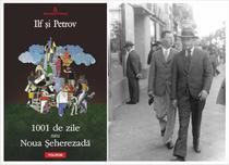 Ilf si Petrov: 1001 de zile sau Noua Seherezada