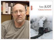 Tony Judt, Cabana memoriei