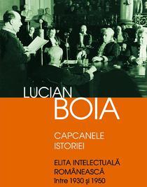 Lucian Boia - Capcanele istoriei
