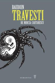 Travesti de Mircea Cartarescu, roman grafic de Edmond Baudoin