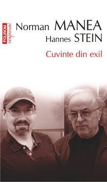 Cuvinte din exil: o suita de convorbiri incitante intre Norman Manea si Hannes Stein
