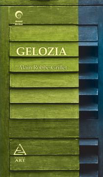 Gelozia, de Alain Robbe-Grillet