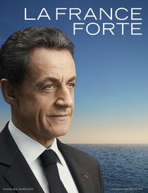 Afisul de campanie al lui Nicolas Sarkozy