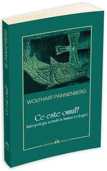 """""""Ce este omul?"""" de Wolfhart Pannenberg"""