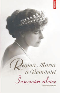 Însemnările zilnice ale Reginei Maria a României