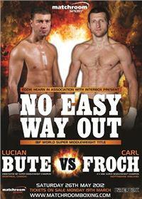 Afisul meciului Bute vs Froch