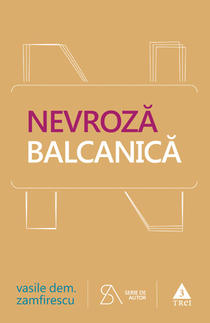 Nevroza balcanica, de Vasile Dem. Zamfirescu