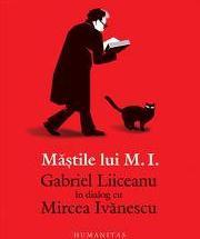 """""""Mastile lui I.M."""""""