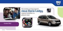 Invitatie lansare Dacia Lodgy in Romania