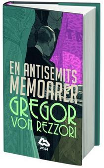 Memoriile unui antisemit de Gregor von Rezzori, în limba suedeză