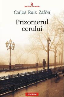 Prizonierul cerului de Carlos Ruiz Zafon