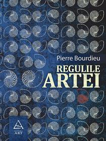 Pierre Bourdieu, Regulile artei