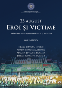 23 August - Eroi si victime