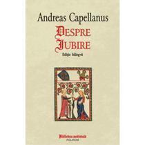 """Despre Iubire"", Andreas Capellanus"