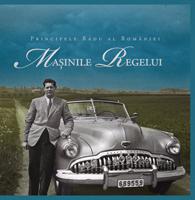 Maşinile Regelui, autor Principele Radu al României