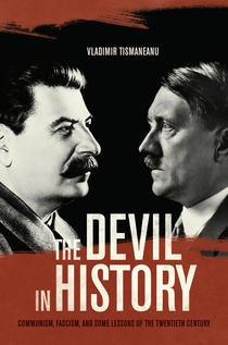 """The Devil in History"" de Vladimir Tismaneanu"