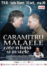 """""""Caramitru – Mălăele, câte-n lună și în stele"""""""