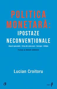Politica monetara - ipostaze neconventionale