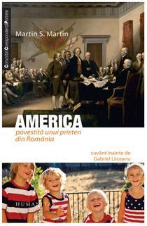 America povestită unui prieten din România, de Martin S. Martin